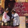What Little Girls Are Made Of (Hardcover)