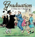Graduation a Time for Change: A for Better or for Worse Collection (Paperback)