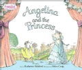 Angelina And the Princess (Hardcover)