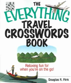The Everything Travel Crosswords Book: Relaxing Fun for When You're on the Go! (Paperback)