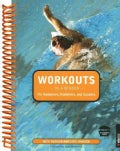 Workouts, in a Binder: for Swimmers, Triathletes, And Coaches (Paperback)