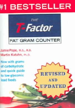 The T-factor Fat Gram Counter (Paperback)