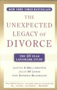 The Unexpected Legacy of Divorce: A 25 Year Landmark Study (Paperback)