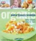 Organic Baby and Toddler Cookbook (Paperback)
