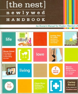 The Nest Newlywed Handbook: An Owner's Manual for Modern Married Life (Paperback)