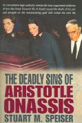 The Deadly Sins of Aristotle Onassis (Hardcover)