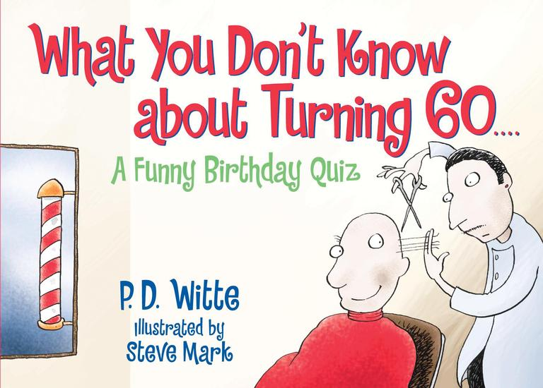 What You Don't Know About Turning 60: A Funny Birthday Quiz (Paperback)