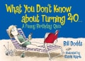 What You Don't Know About Turning 40: A Funny Birthday Quiz (Paperback)