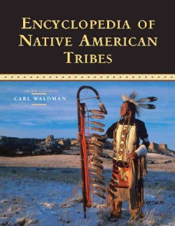 Encyclopedia of Native American Tribes (Paperback)