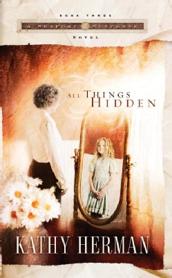 All Things Hidden (Paperback)