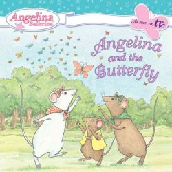 Angelina And the Butterfly (Paperback)