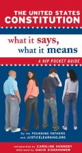 The United States Constitution: What It Says, What It Means: A Hip Pocket Guide (Paperback)
