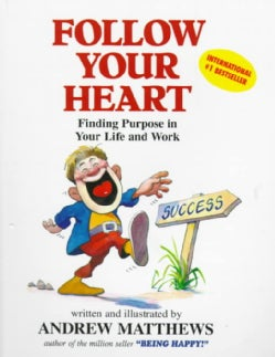 Follow Your Heart (Paperback)