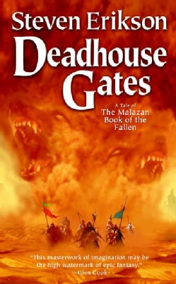 Deadhouse Gates: A Tale of the Malazan Book of the Fallen (Paperback)