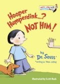 Hooper Humperdink...? Not Him! (Hardcover)