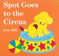 Spot Goes to the Circus (Paperback)