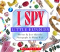 I Spy Little Bunnies (Board book)