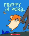 Freddy in Peril: In the Golden Hamster Saga (Paperback)