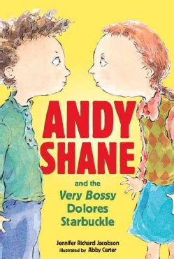 Andy Shane And the Very Bossy Dolores Starbuckle (Paperback)