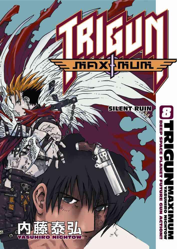 Trigun Maximum 8: Silent Ruin (Paperback)