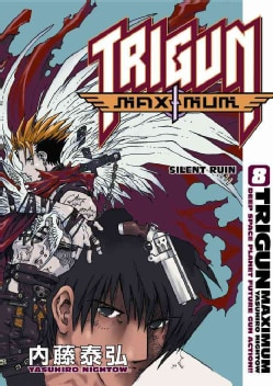 Trigun Maximum 8: Silent Ruin (Paperback)