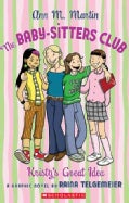 The Baby-Sitters Club: Kristy's Great Idea (Paperback)