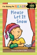 Please Let It Snow! (Paperback)