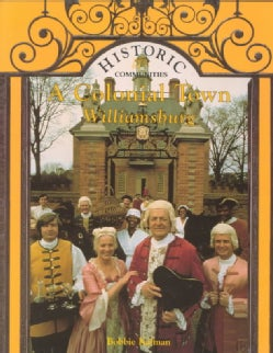 A Colonial Town: Williamsburg (Paperback)