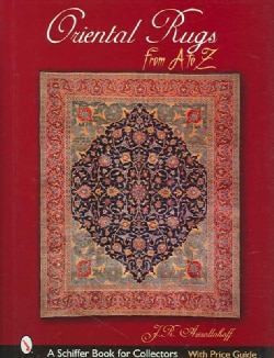 Oriental Rugs from A to Z (Hardcover)
