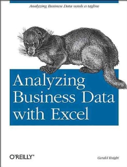 Analyzing Business Data With Excel (Paperback)