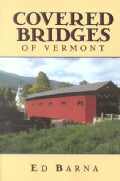 Covered Bridges of Vermont (Paperback)
