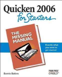 Quicken 2006 for Starters: The Missing Manual (Paperback)