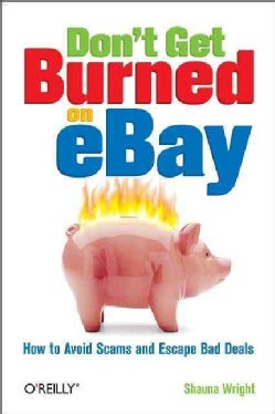 Don't Get Burned On eBay (Paperback)
