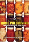 Complete Book of Home Preserving: 400 Delicious And Cre