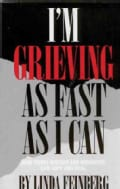 I'm Grieving As Fast As I Can: How Young Widows and Widowers Can Cope and Heal (Paperback)