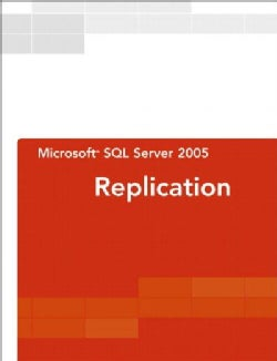 Microsoft SQL Server 2005 Replication (Paperback)