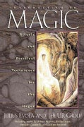 Introduction to Magic: Rituals and Practical Techniques for the Magus (Paperback)
