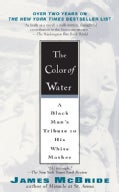 The Color of Water: A Black Man's Tribute To His White Mother (Paperback)