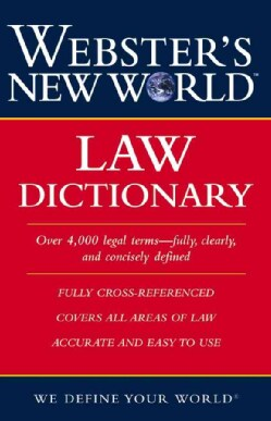 Webster's New World Law Dictionary (Paperback)