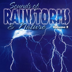 Various - Sounds of Rainstorms & Nature: Vol. 2