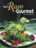 The Raw Gourmet: Simple Recipes for Living Well (Paperback)