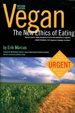 Vegan: The New Ethics of Eating (Paperback)