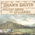 Shawn Colvin - Holiday Songs & Lullabies