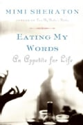 Eating My Words: An Appetite for Life (Paperback)