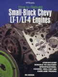 How to Rebuild Small-Block Chevy Lt-1/Lt-4 Engines: Step-By-Step Rebuild to Factory Specifications, Covers 1992-1... (Paperback)