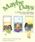 Maybe Days: A Book for Children in Foster Care (Paperback)