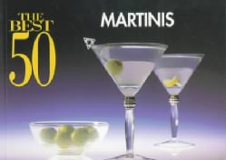 The Best 50 Martinis (Paperback)