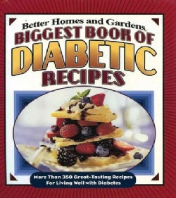 Better Homes and Gardens Biggest Book of Diabetic Recipes (Paperback)