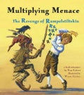 Multiplying Menace: The Revenge Of Rumpelstiltskin (Paperback)