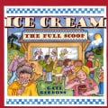 Ice Cream: The Full Scoop (Hardcover)